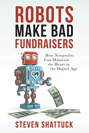 books for nonprofit leaders: robots make bad fundraisers, by steven shattuck