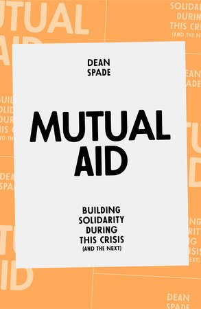 books for nonprofit leaders: mutual aid by dean spade, books for nonprofit leaders